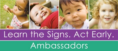Learn the Signs. Act Early. Ambassadors Logo